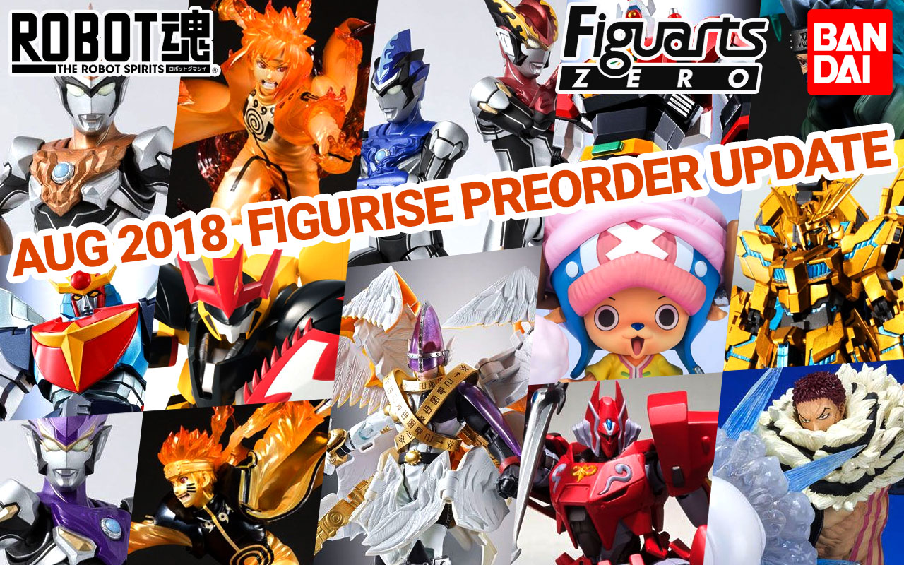 Bandai Tamashii Nations August 2018 Preorder Update!
