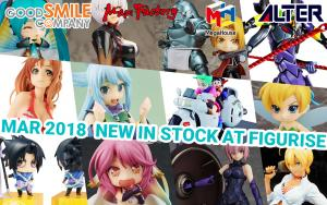 New in Stock at Figurise! 03/27/2018