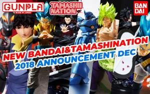 December 2018 New Bandai Tamashii Nations Announcement