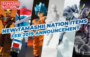 February 2019 New Bandai Tamashii Nations Announcement