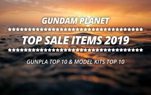 Gundam Planet Top Sales 2019 Gunpla & Model Kits
