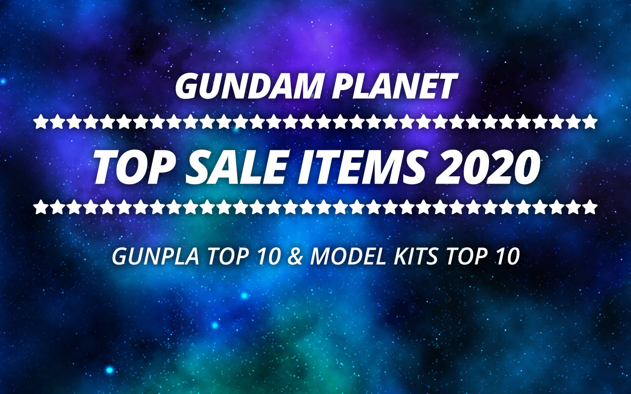 Gundam Planet Top Sales 2020 Gunpla & Model Kits